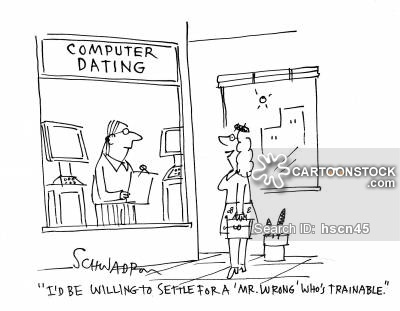 'I'd be willing to settle for a 'Mr. Wrong' who's trainable.'